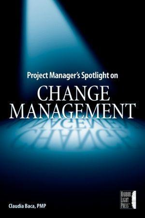 Project Managers Spotlight on Change Management.pdf