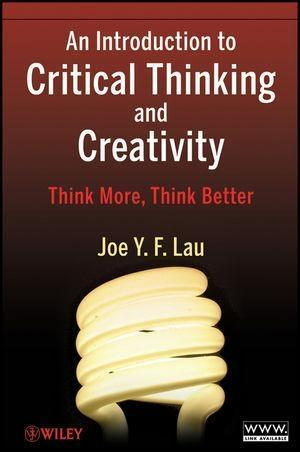 An Introduction to Critical Thinking and Creativity.pdf