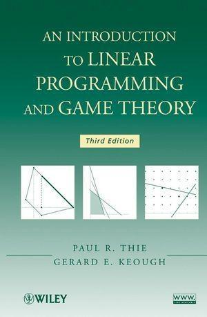An Introduction to Linear Programming and Game Theory.pdf