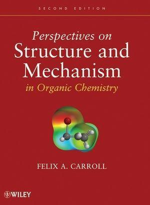 Perspectives on Structure and Mechanism in Organic Chemistry.pdf
