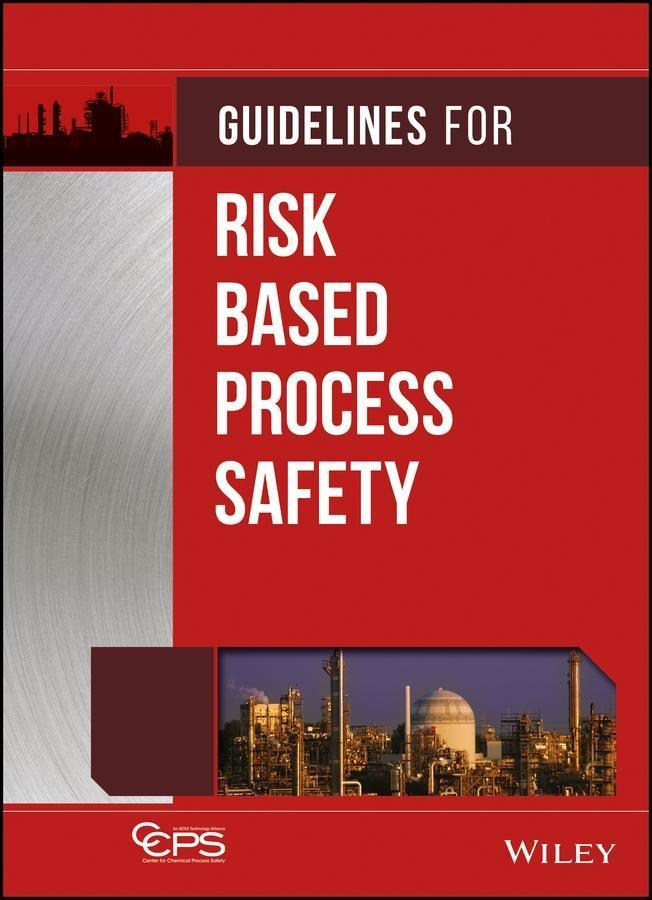 Guidelines for Risk Based Process Safety.pdf
