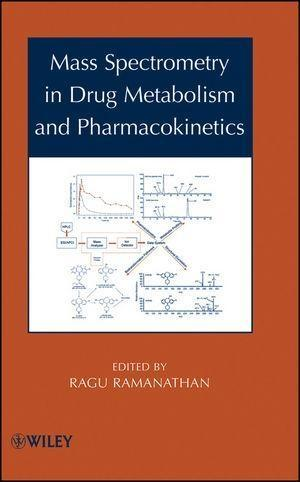 Mass Spectrometry in Drug Metabolism and Pharmacokinetics.pdf