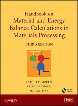Handbook on Material and Energy Balance Calculations in Material Processing.pdf