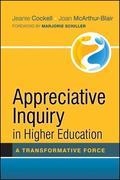 Appreciative Inquiry in Higher Education