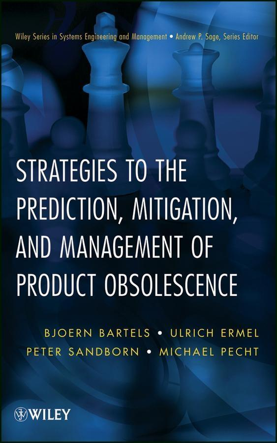 Strategies to the Prediction, Mitigation and Management of Product Obsolescence.pdf