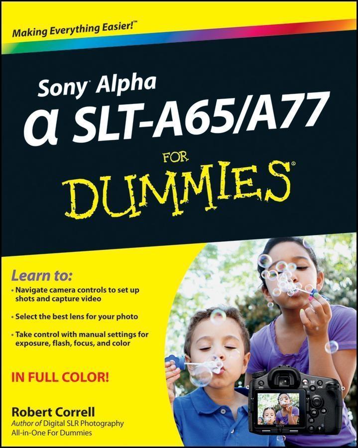 Sony Alpha SLT-A65 / A77 For Dummies.pdf