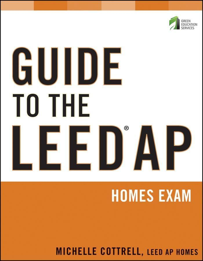 Guide to the LEED AP Homes Exam.pdf