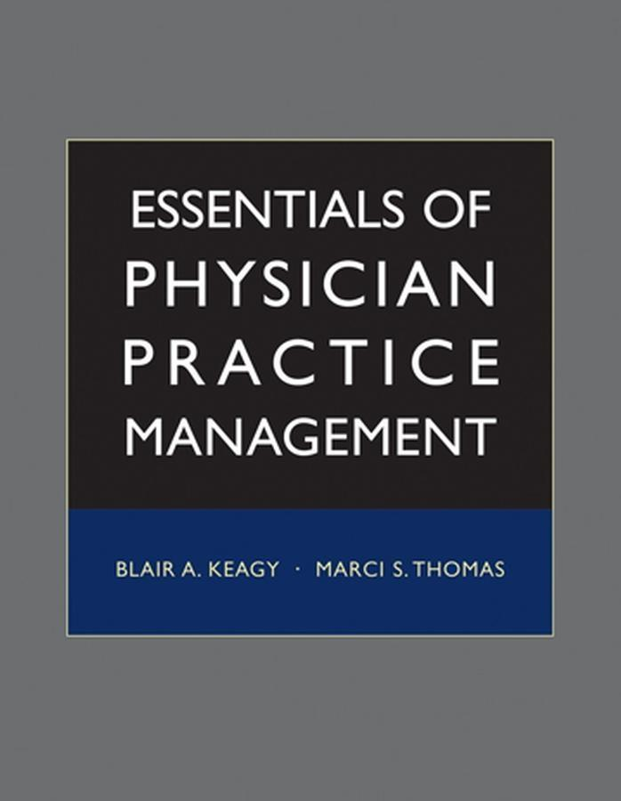 Essentials of Physician Practice Management.pdf