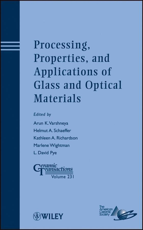 Processing, Properties, and Applications of Glass and Optical Materials.pdf