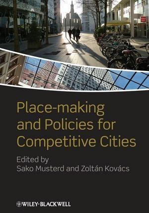 Place-making and Policies for Competitive Cities.pdf