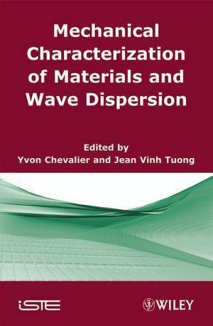 Mechanical Characterization of Materials and Wave Dispersion.pdf