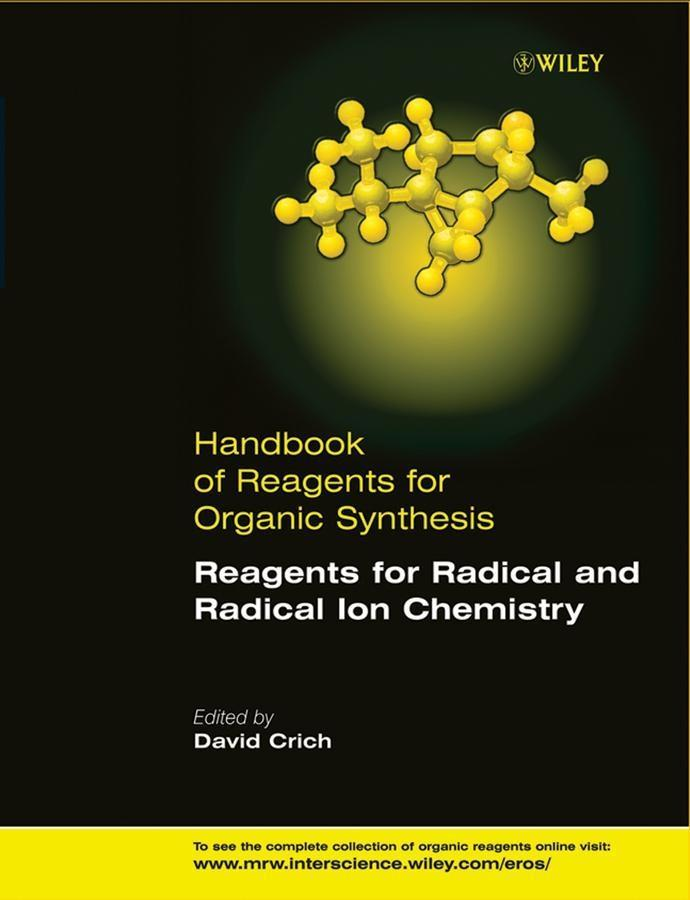 Reagents for Radical and Radical Ion Chemistry.pdf