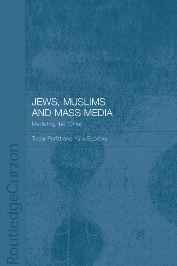 Jews, Muslims and Mass Media.pdf