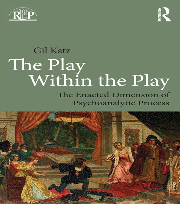 The Play Within the Play: The Enacted Dimension of Psychoanalytic Process.pdf