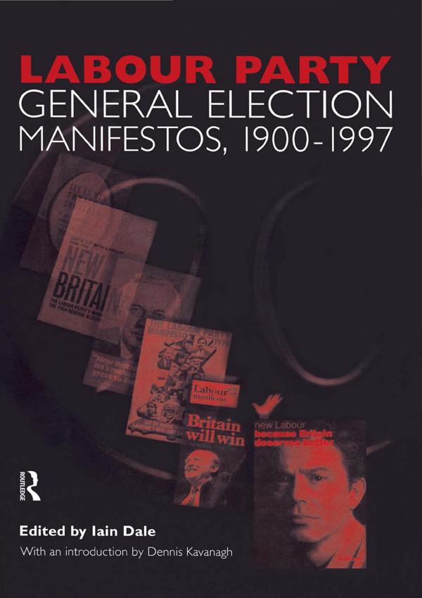Volume Two. Labour Party General Election Manifestos 1900-1997.pdf