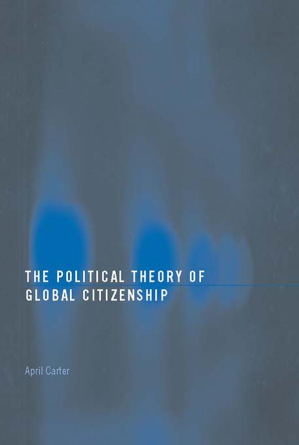 The Political Theory of Global Citizenship.pdf