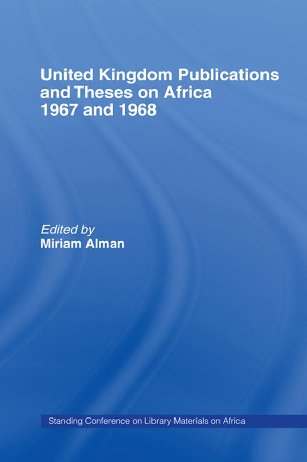 United Kingdom Publications and Theses on Africa 1967-68.pdf