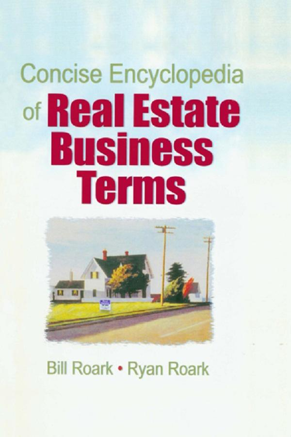 Concise Encyclopedia of Real Estate Business Terms.pdf