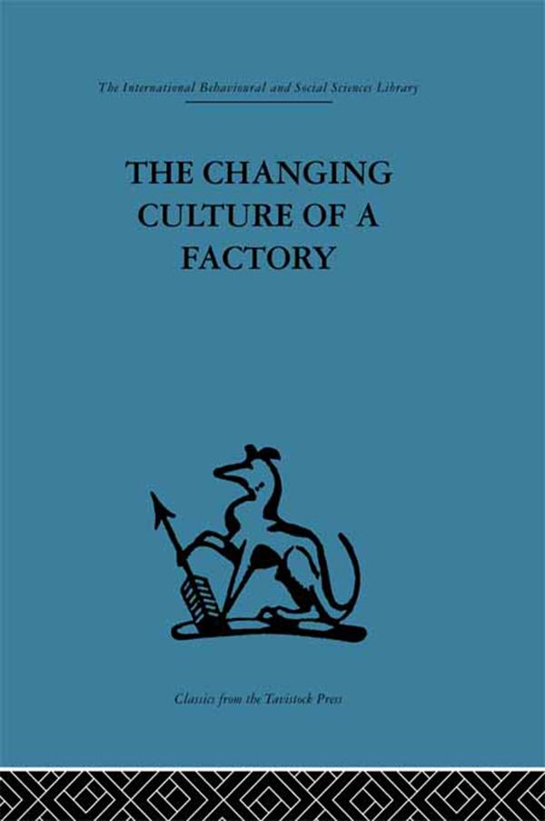 The Changing Culture of a Factory.pdf