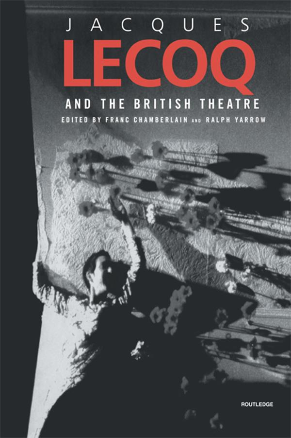 Jacques Lecoq and the British Theatre.pdf