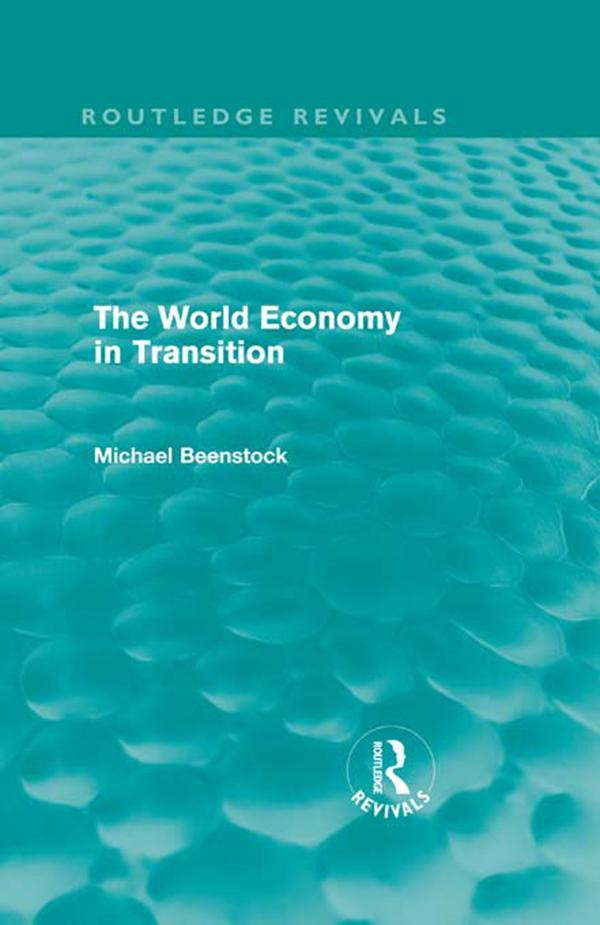The World Economy in Transition (Routledge Revivals).pdf
