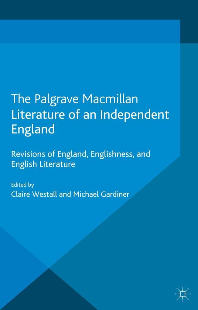 Literature of an Independent England.pdf
