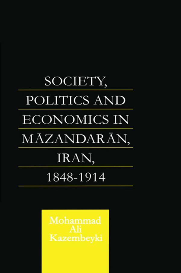 Society, Politics and Economics in Mazandaran, Iran 1848-1914.pdf