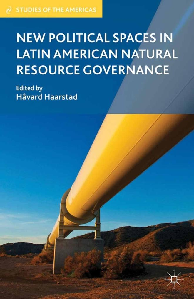 New Political Spaces in Latin American Natural Resource Governance.pdf
