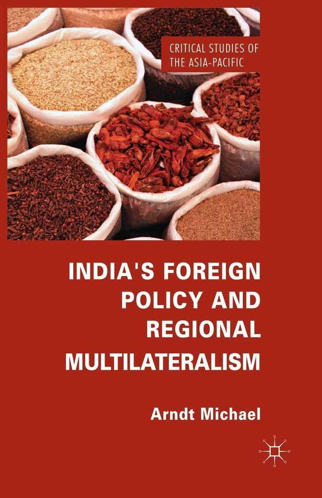 Indias Foreign Policy and Regional Multilateralism.pdf