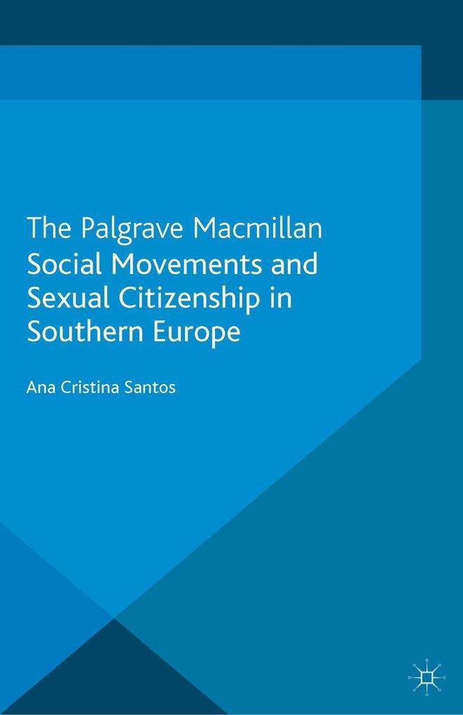 Social Movements and Sexual Citizenship in Southern Europe.pdf