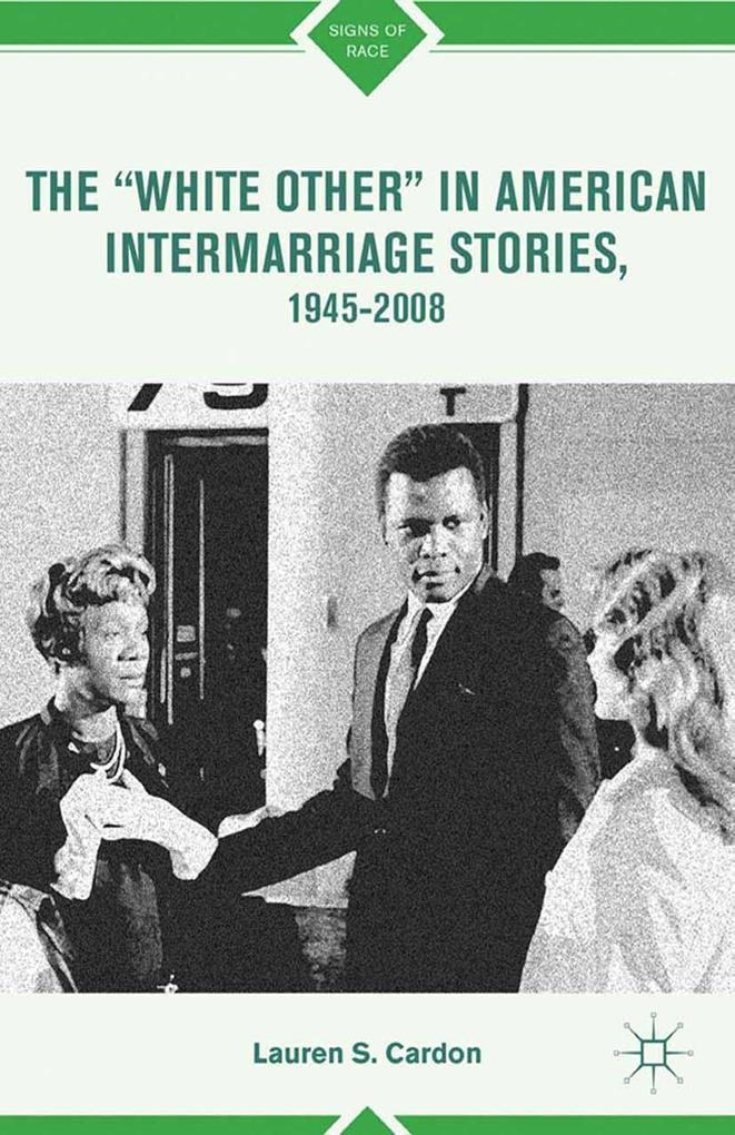The White Other in American Intermarriage Stories, 1945-2008.pdf