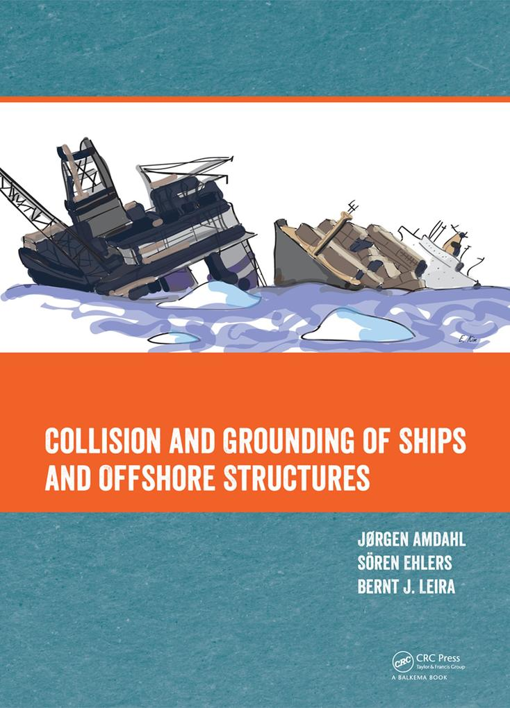 Collision and Grounding of Ships and Offshore Structures.pdf