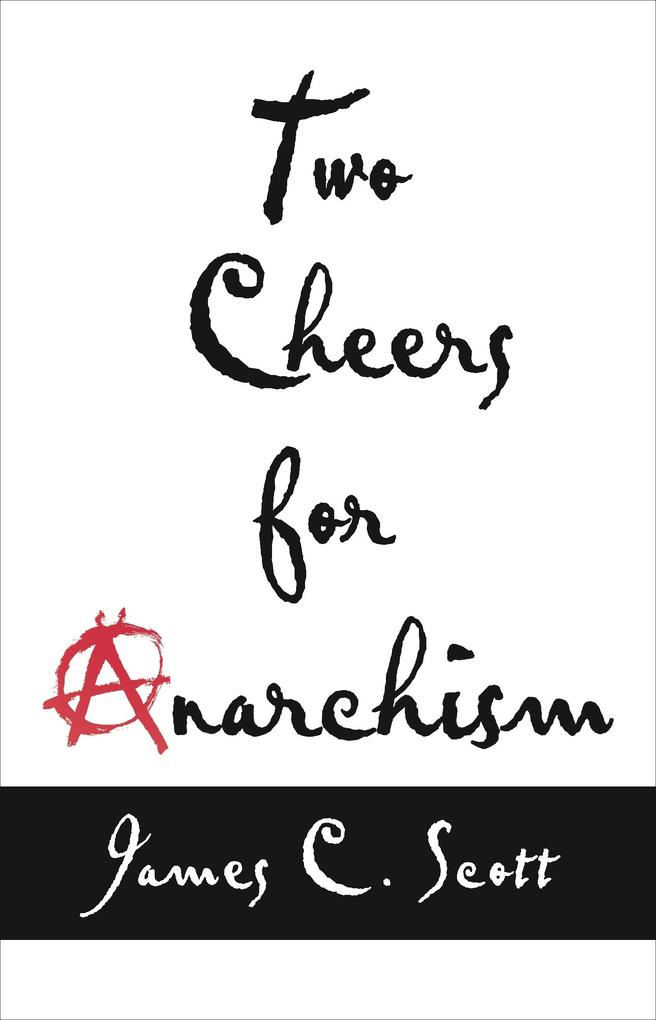 Two Cheers for Anarchism.pdf