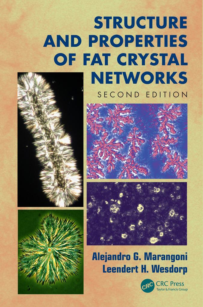 Structure and Properties of Fat Crystal Networks.pdf