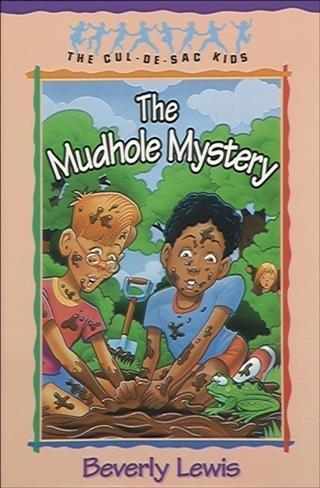 Mudhole Mystery (Cul-de-sac Kids Book #10).pdf