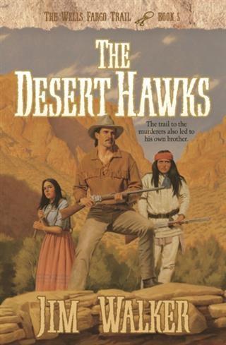 Desert Hawks (Wells Fargo Trail Book #5).pdf