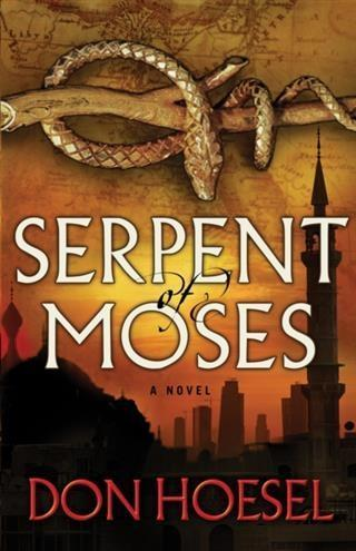 Serpent of Moses (A Jack Hawthorne Adventure Book #2).pdf