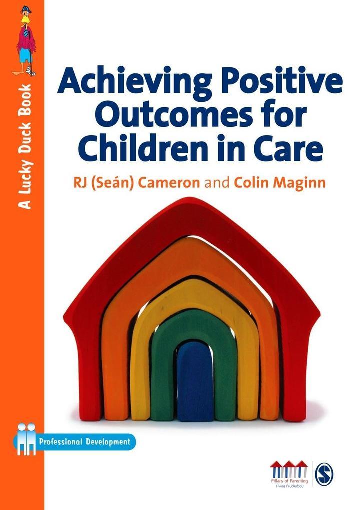 Achieving Positive Outcomes for Children in Care.pdf