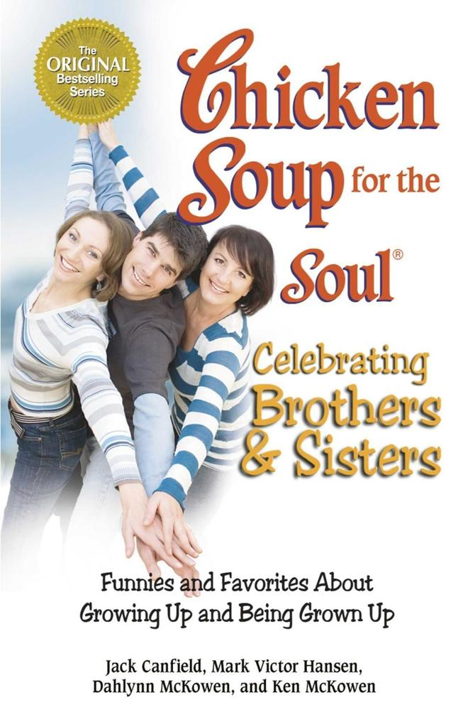 Chicken Soup for the Soul Celebrating Brothers and Sisters.pdf