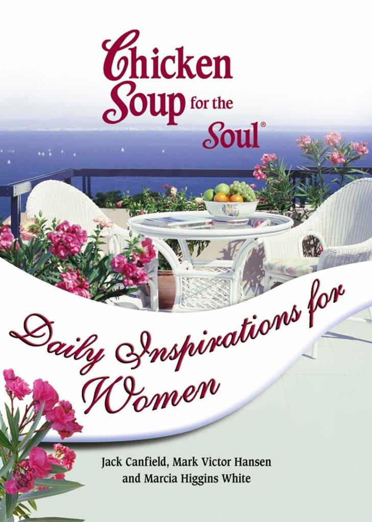 Chicken Soup for the Soul Daily Inspirations for Women.pdf