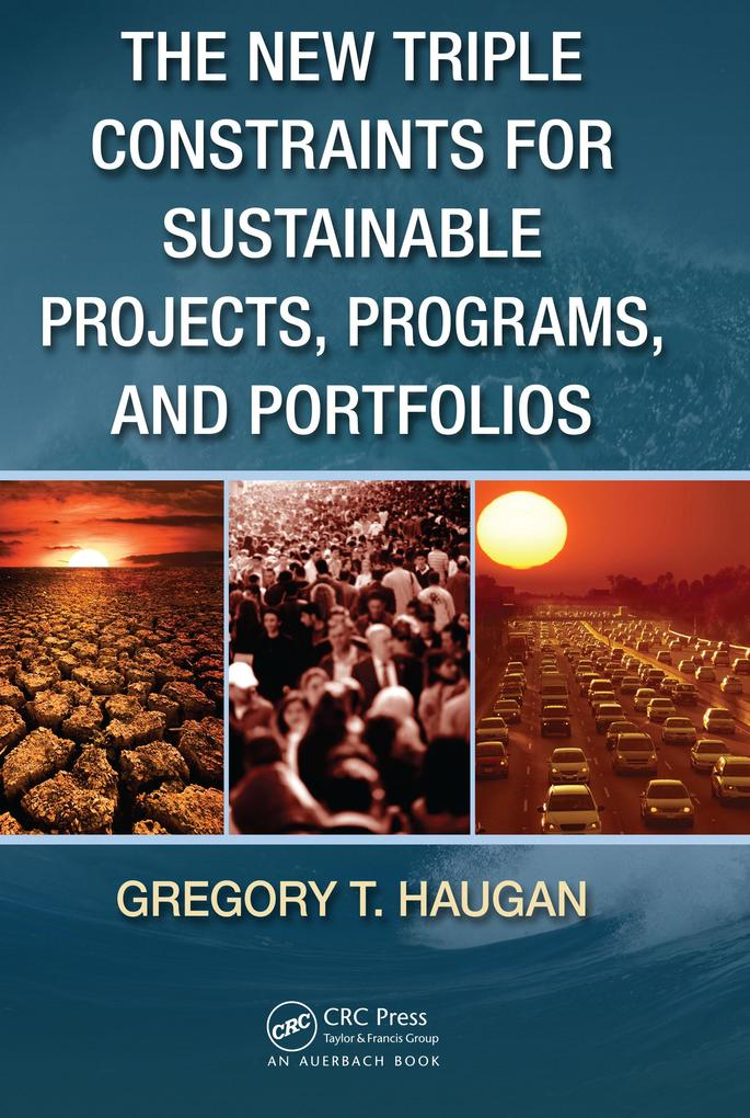 The New Triple Constraints for Sustainable Projects, Programs, and Portfolios.pdf