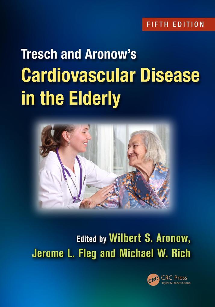 Tresch and Aronows Cardiovascular Disease in the Elderly.pdf