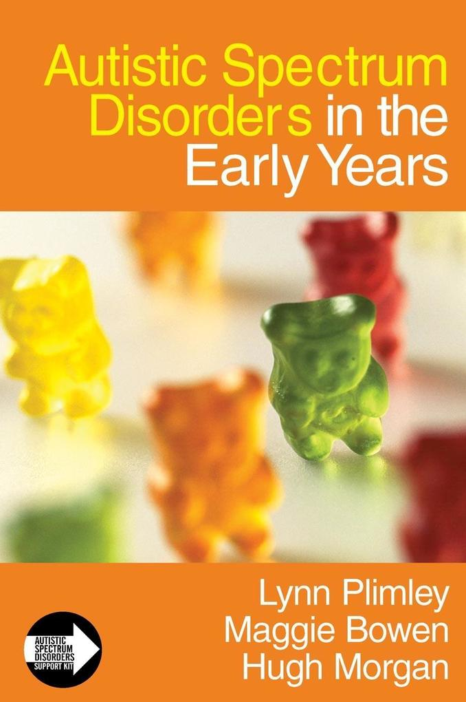 Autistic Spectrum Disorders in the Early Years.pdf