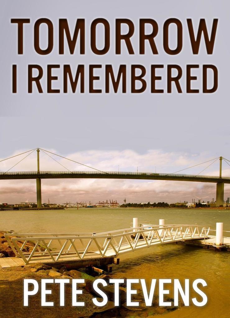 Tomorrow I Remembered.pdf