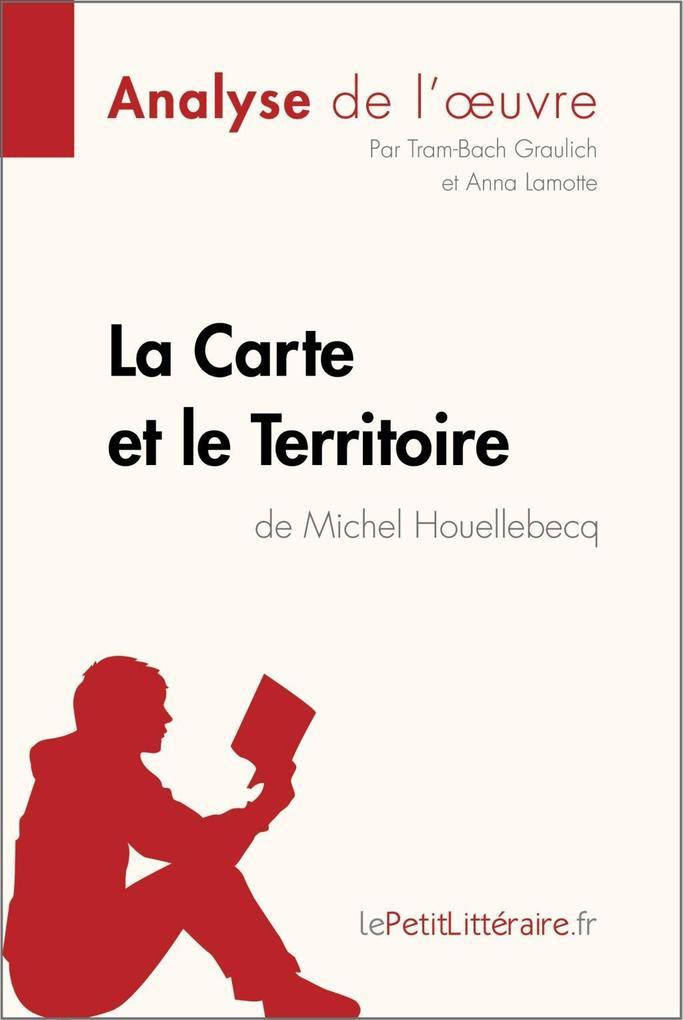 La Carte et le Territoire de Michel Houellebecq (Analyse de loeuvre).pdf