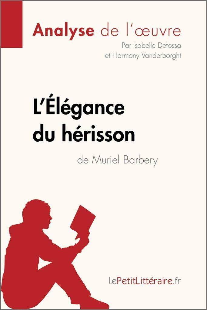LÉlégance du hérisson de Muriel Barbery (Analyse de loeuvre).pdf