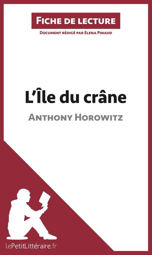 LÎle du crâne dAnthony Horowitz (Analyse de loeuvre).pdf