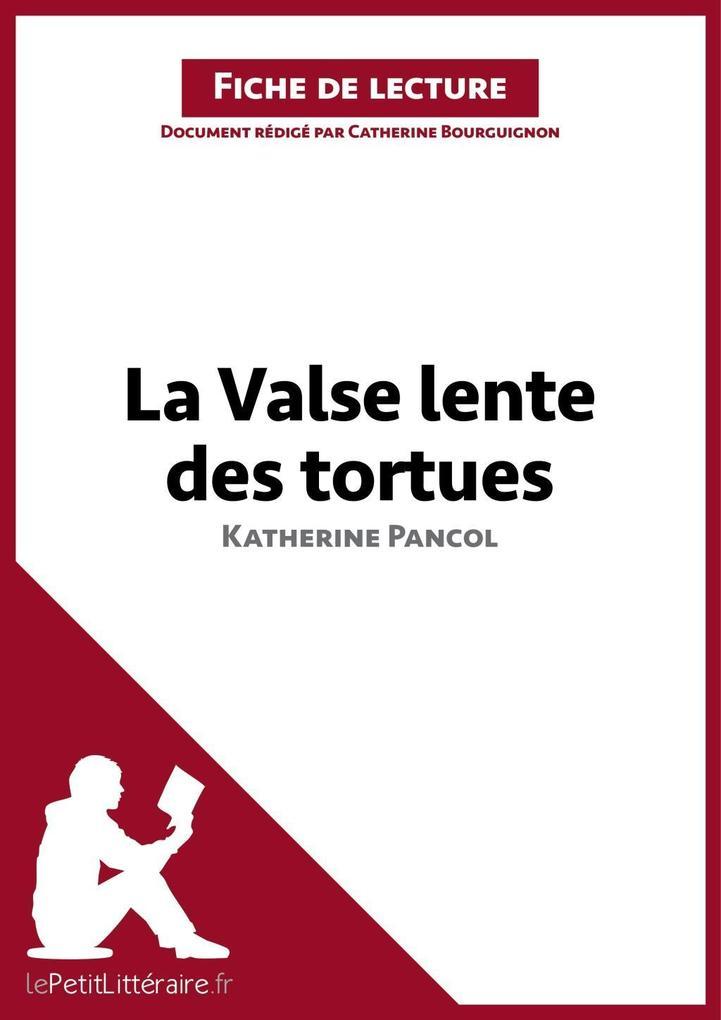 La Valse lente des tortues de Katherine Pancol (Analyse de loeuvre).pdf