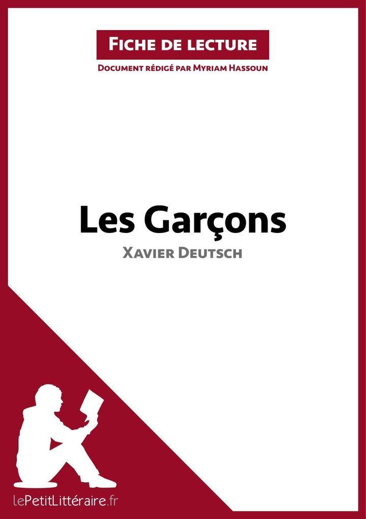 Les Garçons de Xavier Deutsch (Fiche de lecture).pdf