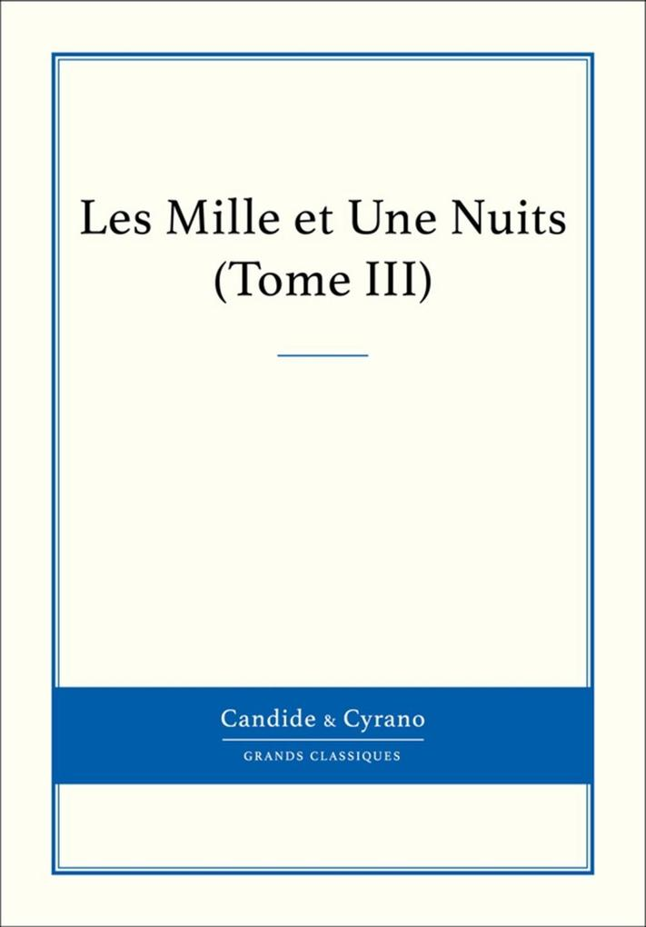 Les Mille et Une Nuits, Tome III.pdf